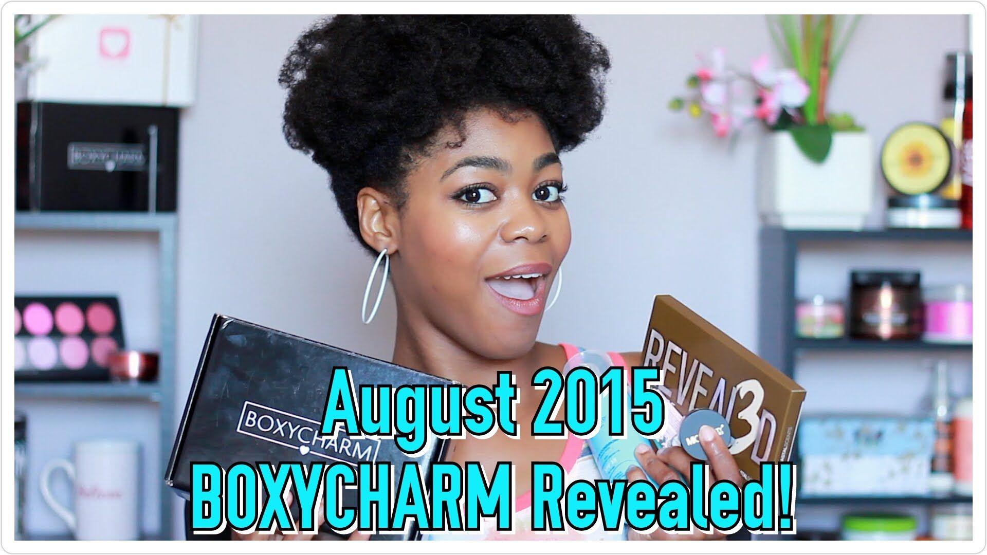 REVEALED!  BOXYCHARM August 2015 Unboxing & Chat! - NaturalMe4C - 4C Nat...
