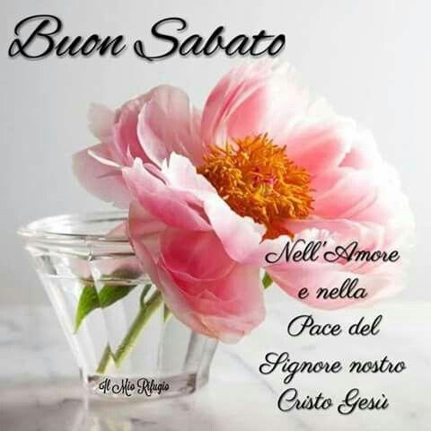 Buon sabato buongiorno versetti good morning e night for Buon sabato sera frasi