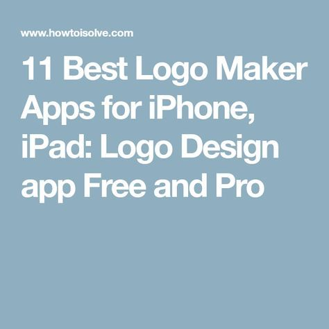 11 Best Logo Maker Apps for iPhone, iPad Logo Design app