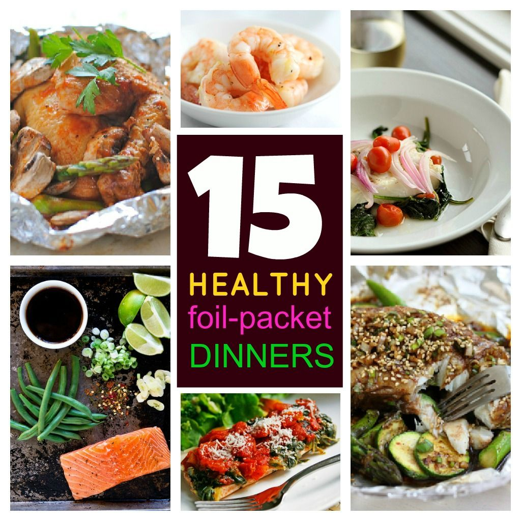 15-Healthy, Quick & Delicious Foil-Packet Dinners