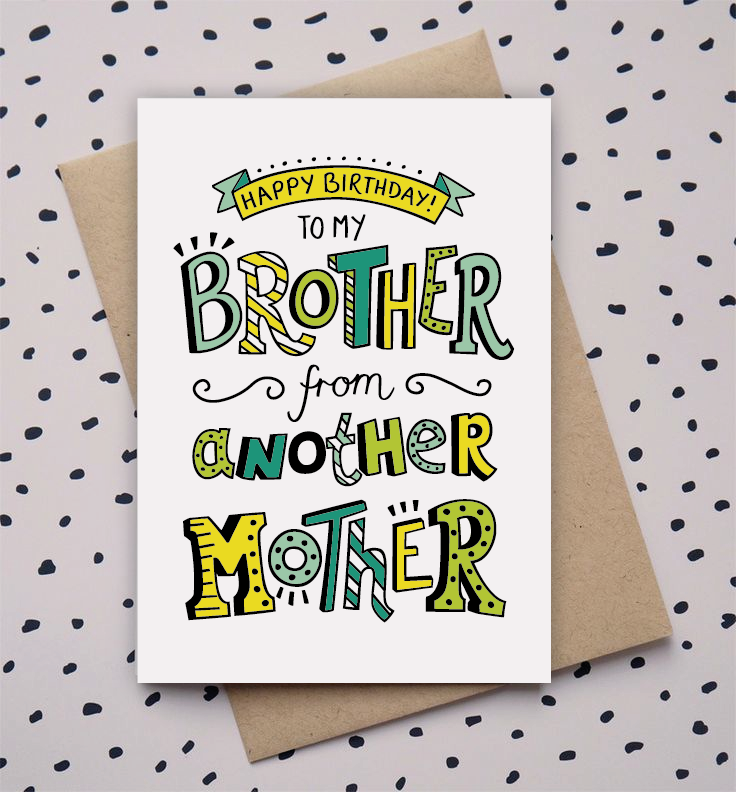 Brother from another mother, birthday card, doodle, hand