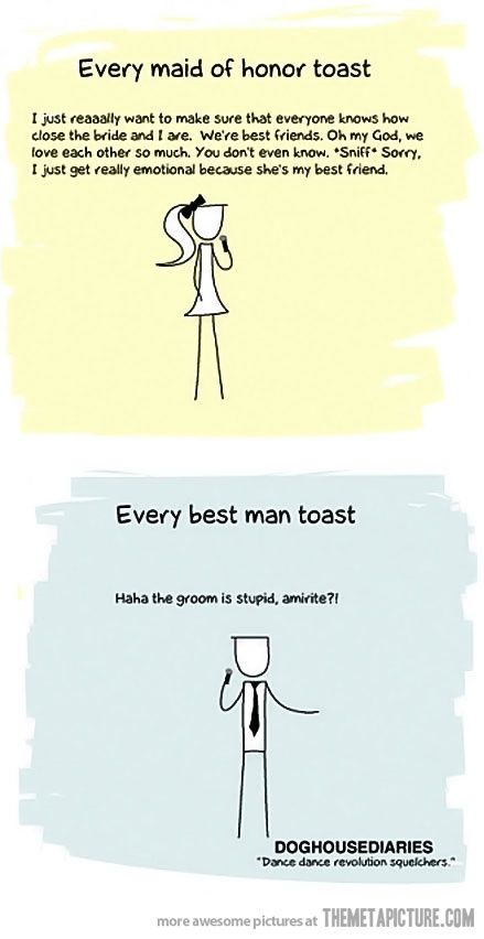 Typical Toast Humor Serena Krause I Feel Like We Would Both Be The Groomsmen Speech