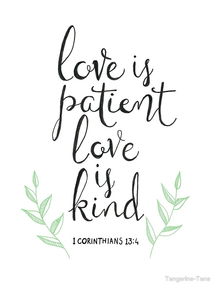 Love Is Patient Quote Cool Love Is Patient Love Is Kindtangerinetane  Quotes  Pinterest