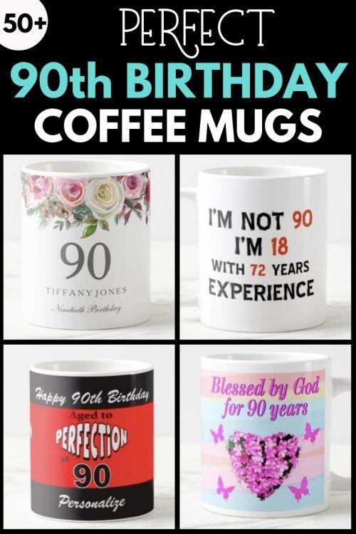 90th Birthday Coffee Mugs