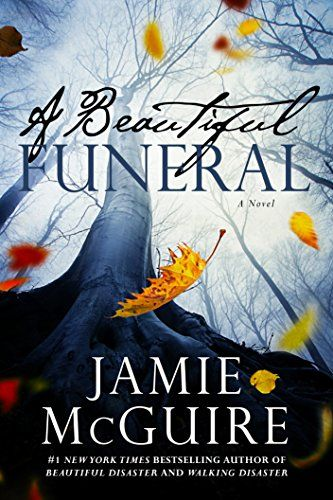 A Beautiful Funeral (The Maddox Brothers, #5) by Jamie McGuire