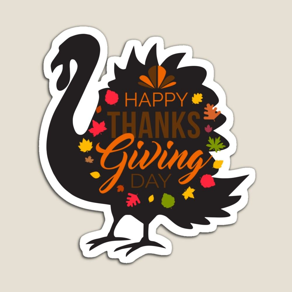 Get My Art Printed On Awesome Products Support Me At Redbubble Rbandme Https Www Redbubble Com In 2020 Happy Thanksgiving Day Happy Thanksgiving Thanksgiving Day