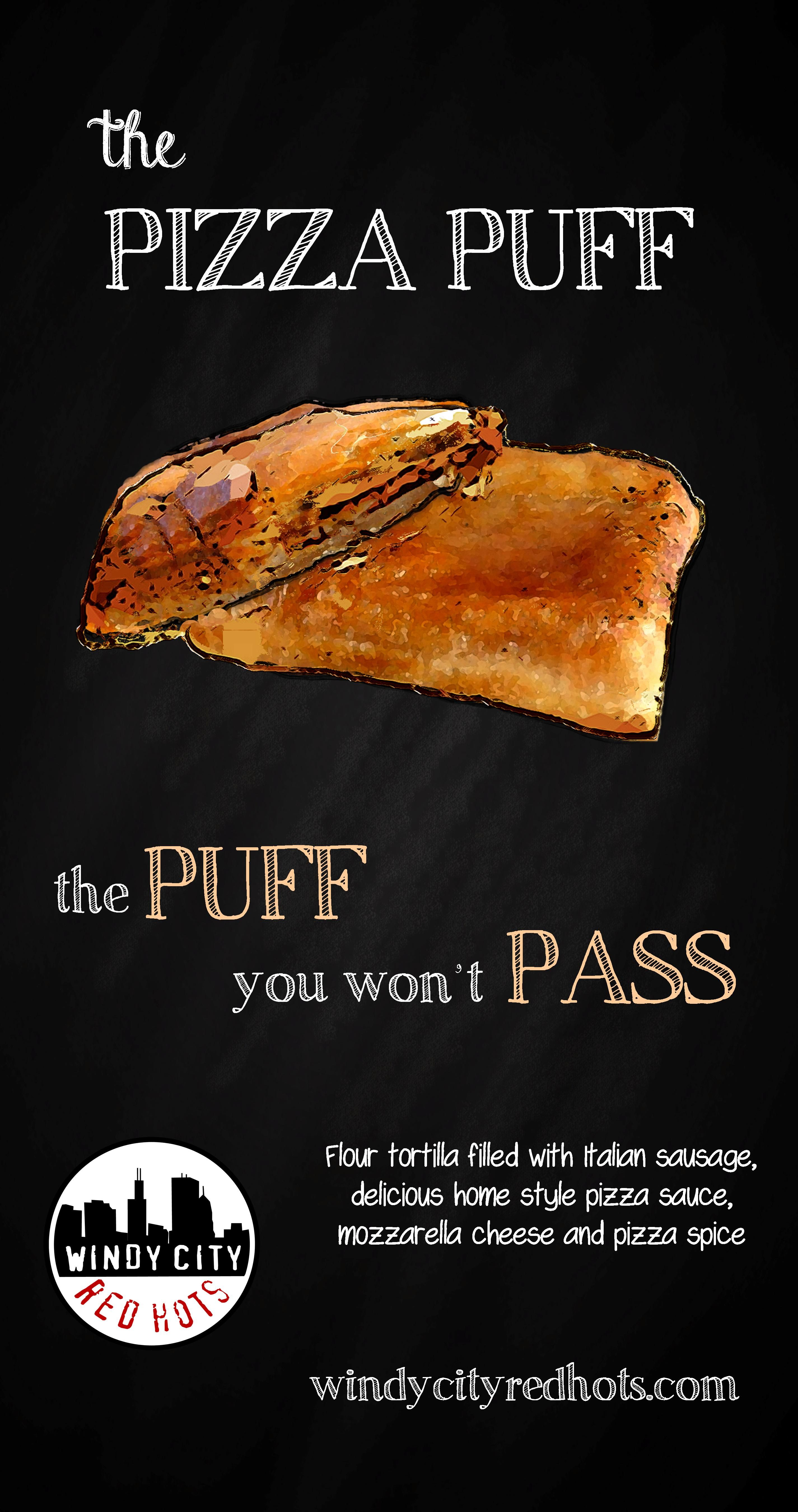 Pizza Puff The Puff You Wont Pass Part Of A Series Of Large Print Project For The Windy City Red Hots Food Truck Food Illustra Hot Meals Pizza Spices Food