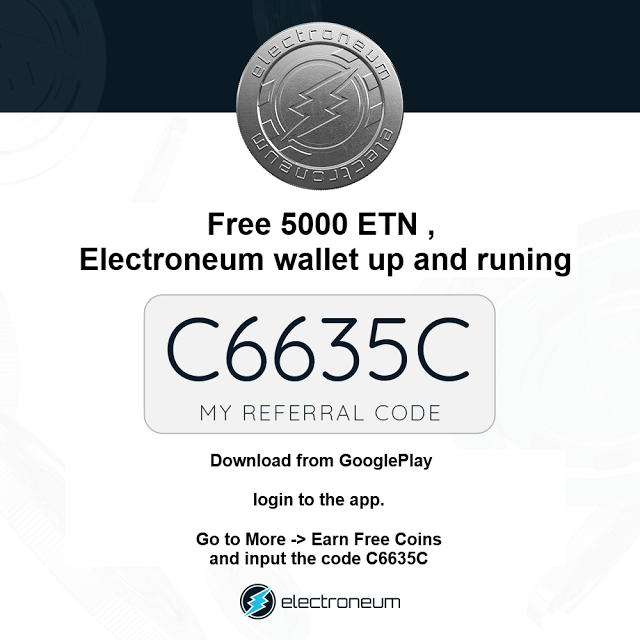 Make BTC Money: Free 5000 ETN , Electroneum wallet up and
