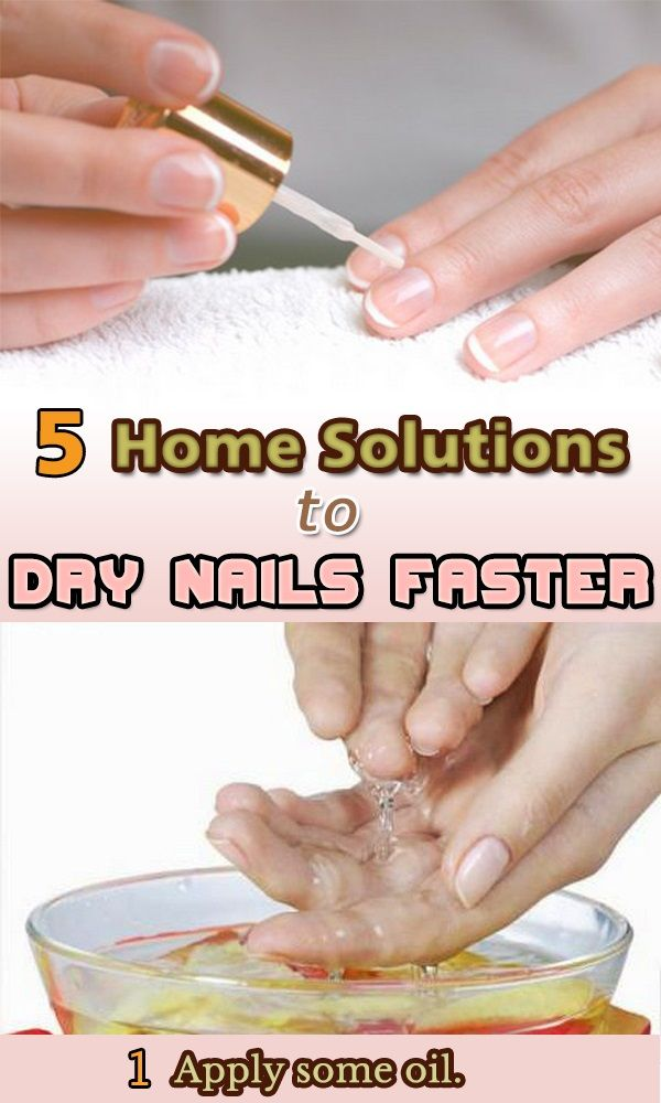 5 Home Solutions To Dry Nails Faster Dry Nails Tips Dry Nails