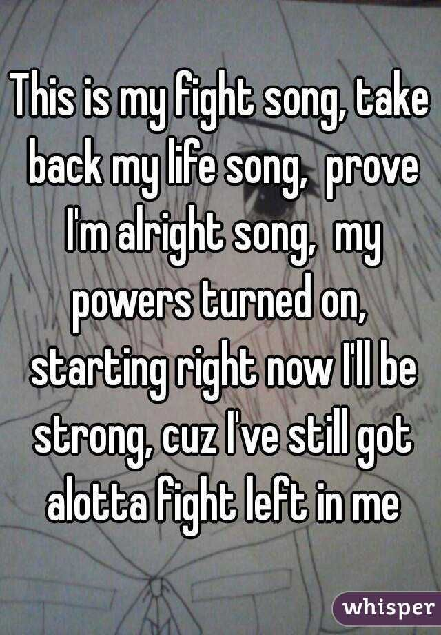 ill be alright: Songs of My Life
