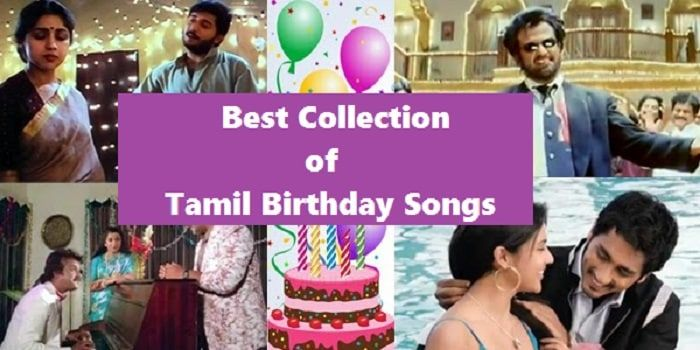 Best Collection Of Tamil Birthday Songs Collection Http Starmusiqz Com Tamil Birthday Songs Birthday Songs Happy Birthday Song Songs