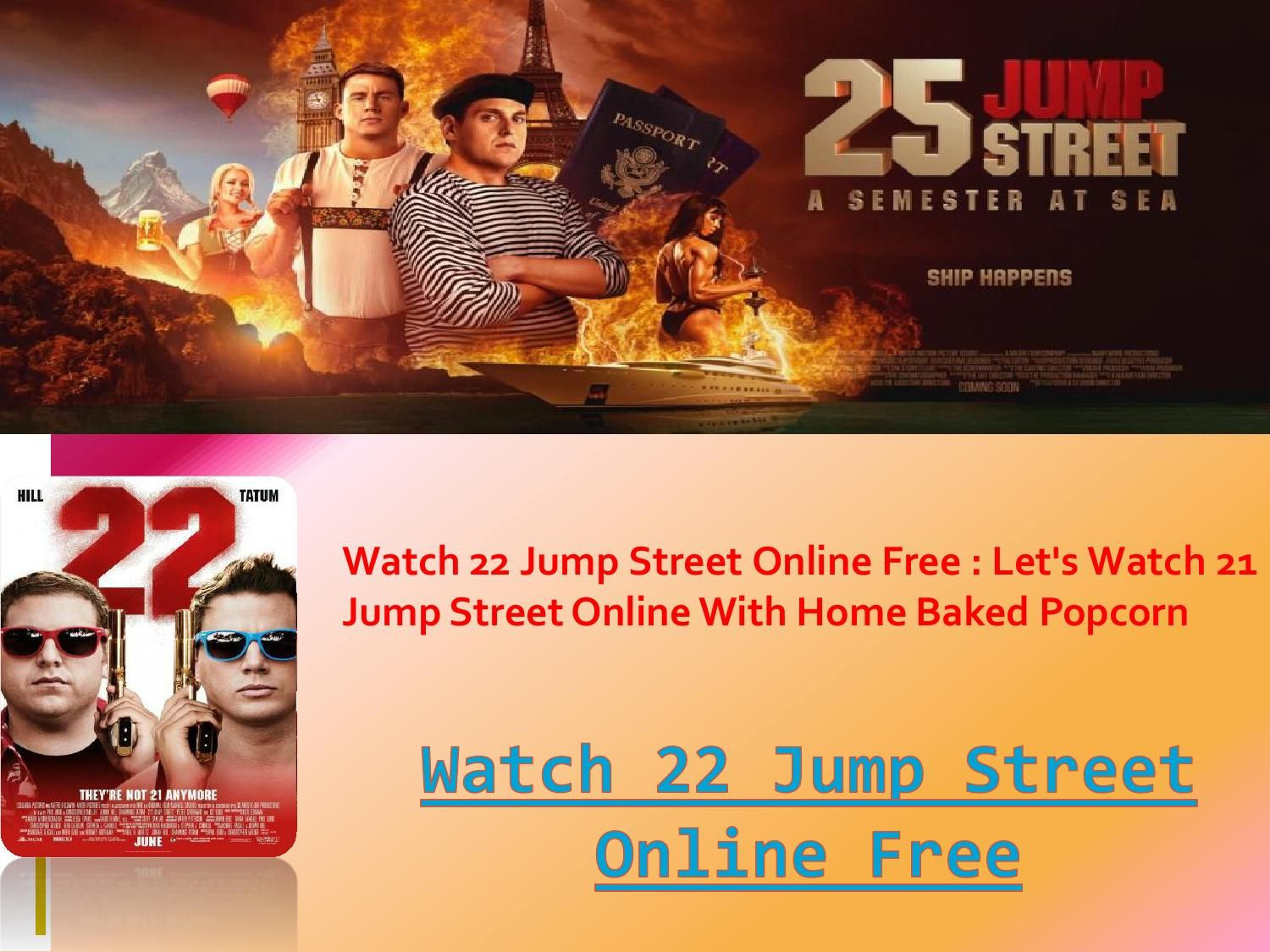 22 jump street free online no sign up