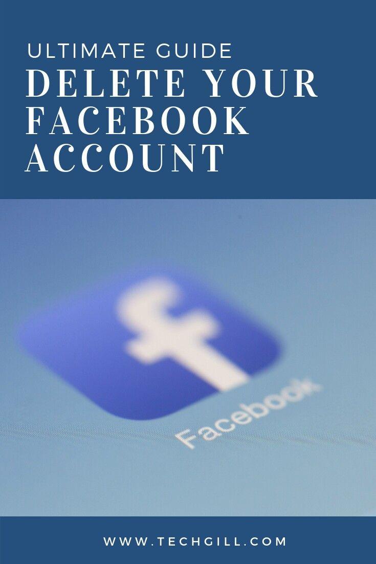 Ultimate Guide to Delete Facebook Account Delete