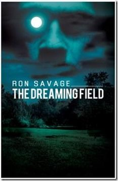http://asouthernlifeinscandaloustimes.blogspot.com/2013/02/the-dreaming-field-by-ron-savage.html