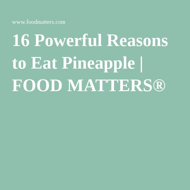 16 Powerful Reasons to Eat Pineapple | FOOD MATTERS®