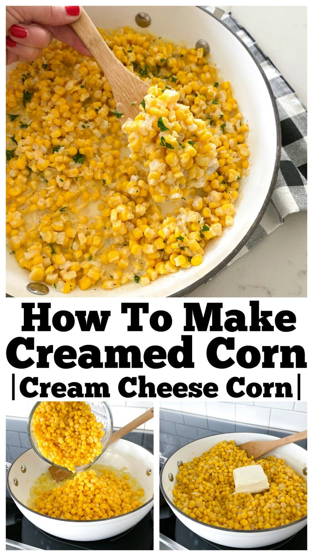 This Easy Homemade Creamed Corn is Perfect for