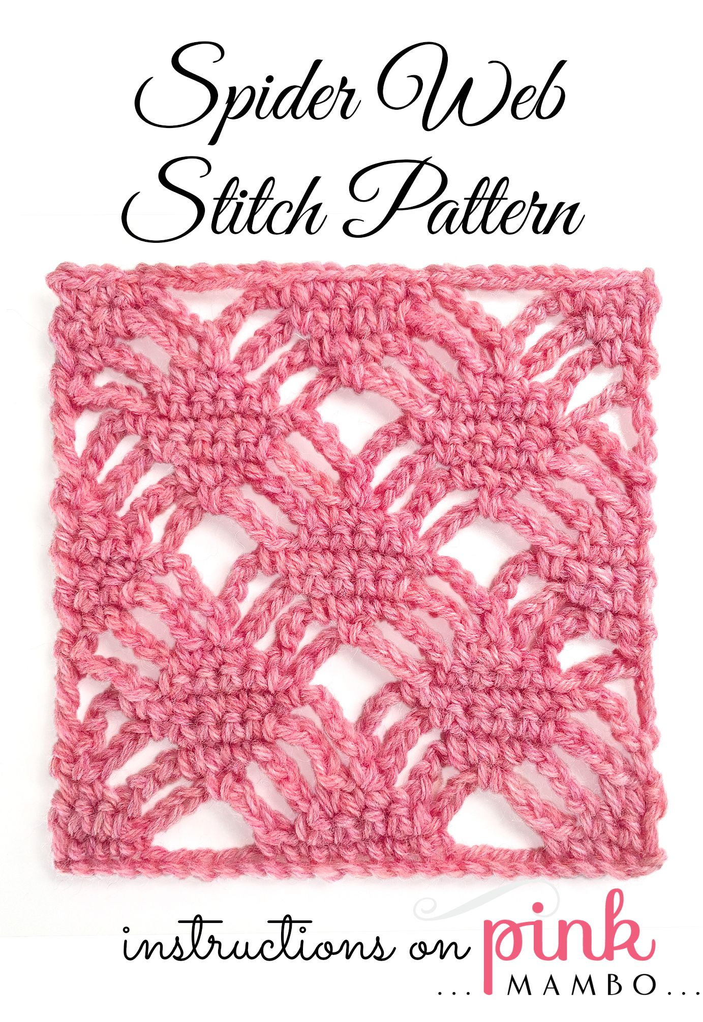 Spider Web Crochet Stitch Pattern | Crochet patterns Pink Mambo ...