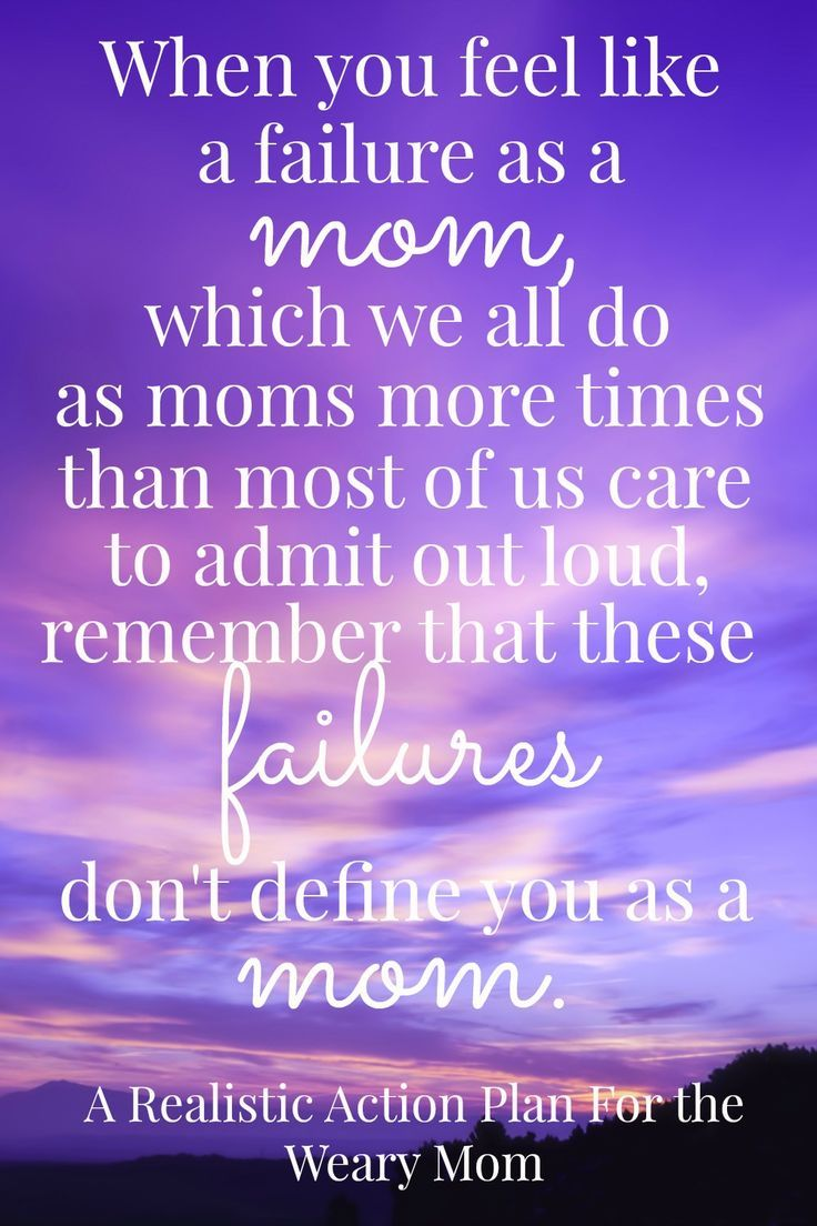 Mom You Are Not A Failure Overwhelmed Mom Quotes Mother Quotes Steps Quotes