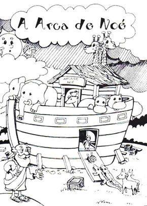 Contando Sobre A Arca De Noe Desenhos Biblicos Infantil