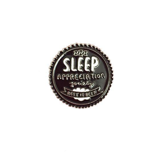 Dormire apprezzamento società membro Pin Badge di VeronicaDearly