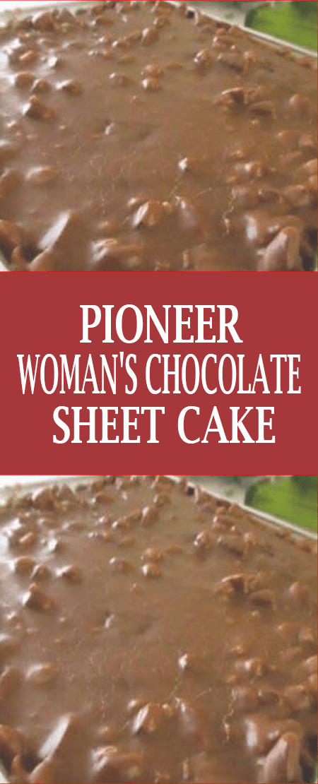 Pioneer Woman's Chocolate Sheet Cake #pioneerwomanpecanpie