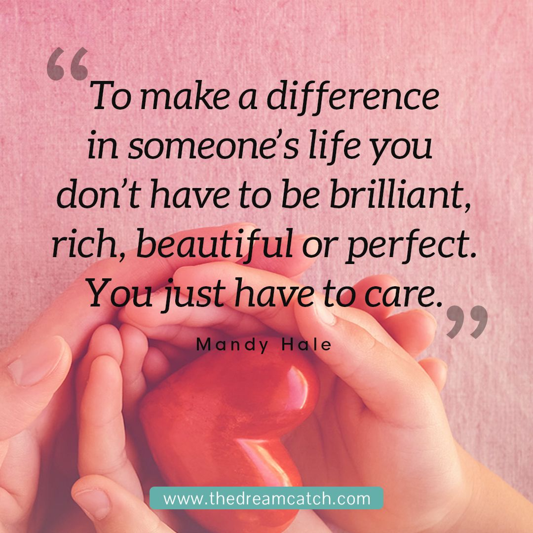 It S Genuine Care For Others That Will Motivate You To Show Kindness And Compassion Compassion Quotes Psychology Quotes Inspirational Words