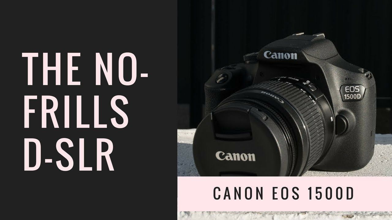 Canon Eos 1500d Review The Very Definition Of A No Frills D Slr Canon 1500d Reviews And Best Prices Australia Canon1500dbody Canoneos Canon Eos Eos Canon