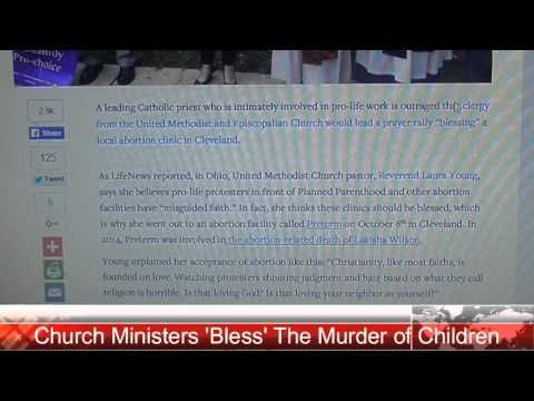 """Methodist & Episcopalian Ministers """"Bless"""" An Abortion Clinic - YouTube"""