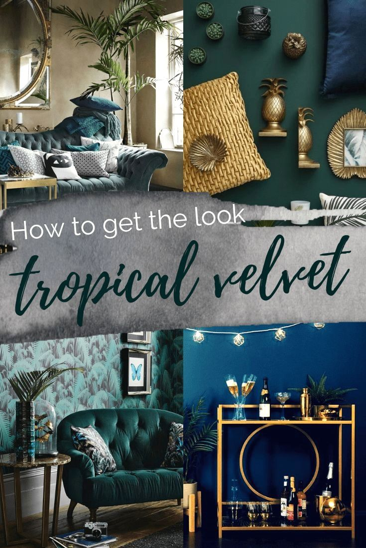 captivating tropical touches living room | Get the Look: Tropical Velvet Luxe | Luxury home decor ...