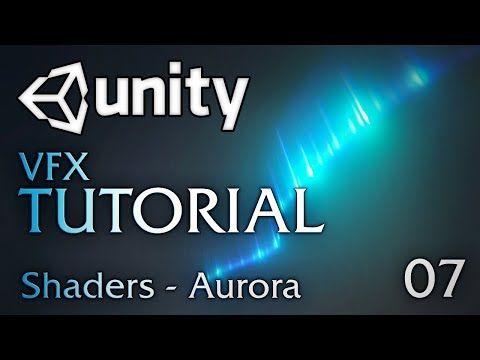 80 Lv Articles Tutorial Aurora Effect In Unity Unity Tutorials Vfx Tutorial Unity