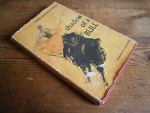 Signed 1965 Maia Wojciechowska SHADOW OF A BULL 1st Edition 4th Printing. $9.99