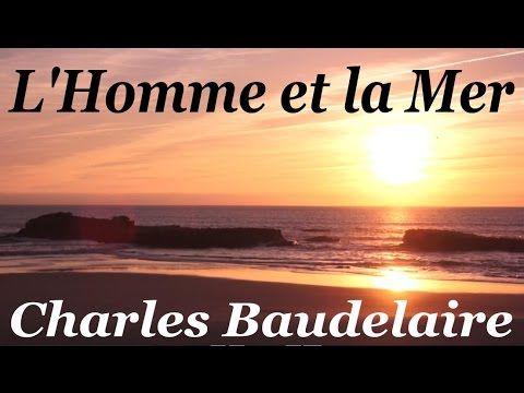 L 39 Homme Et La Mer Homme Libre Toujours Tu Cheriras La Mer La Mer Est Ton Miroir Tu Contemples Ton Ame Dans Le Baudelaire Seneque Litterature Classique