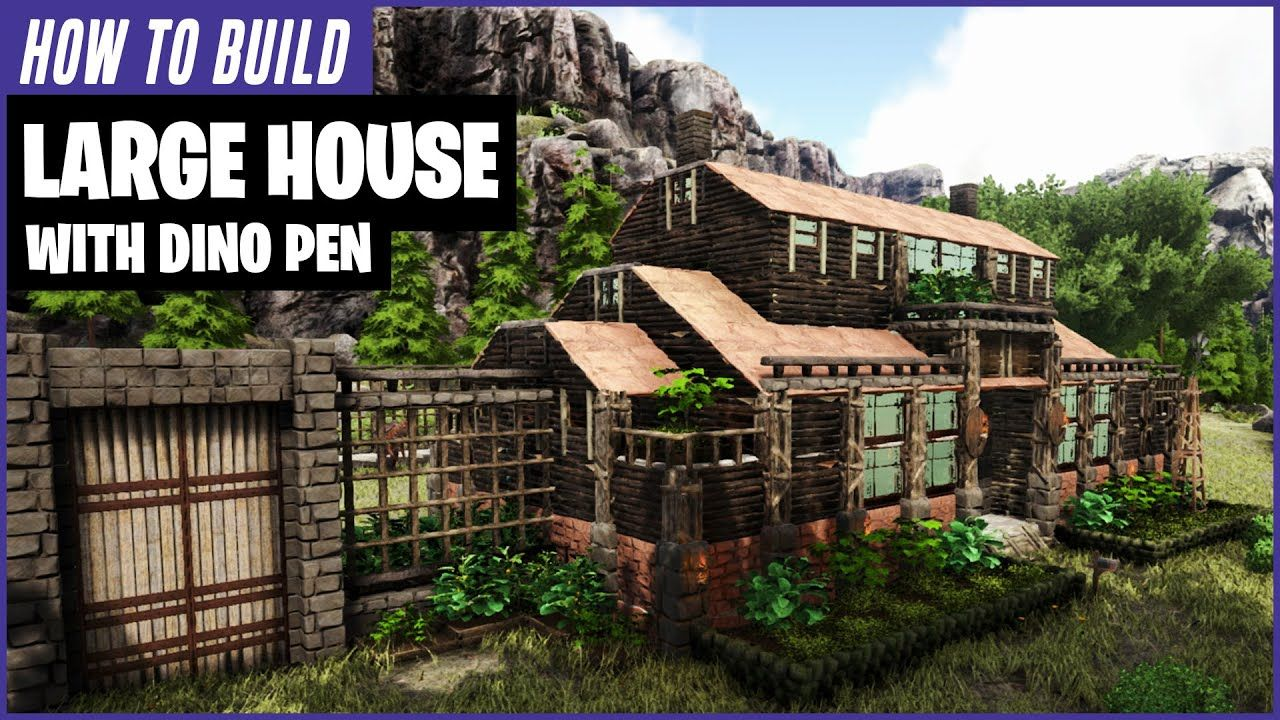 How To Build A Large House With Dino Pen Ark Survival Evolved Youtube In 2020 Ark Survival Evolved Large Homes Ark