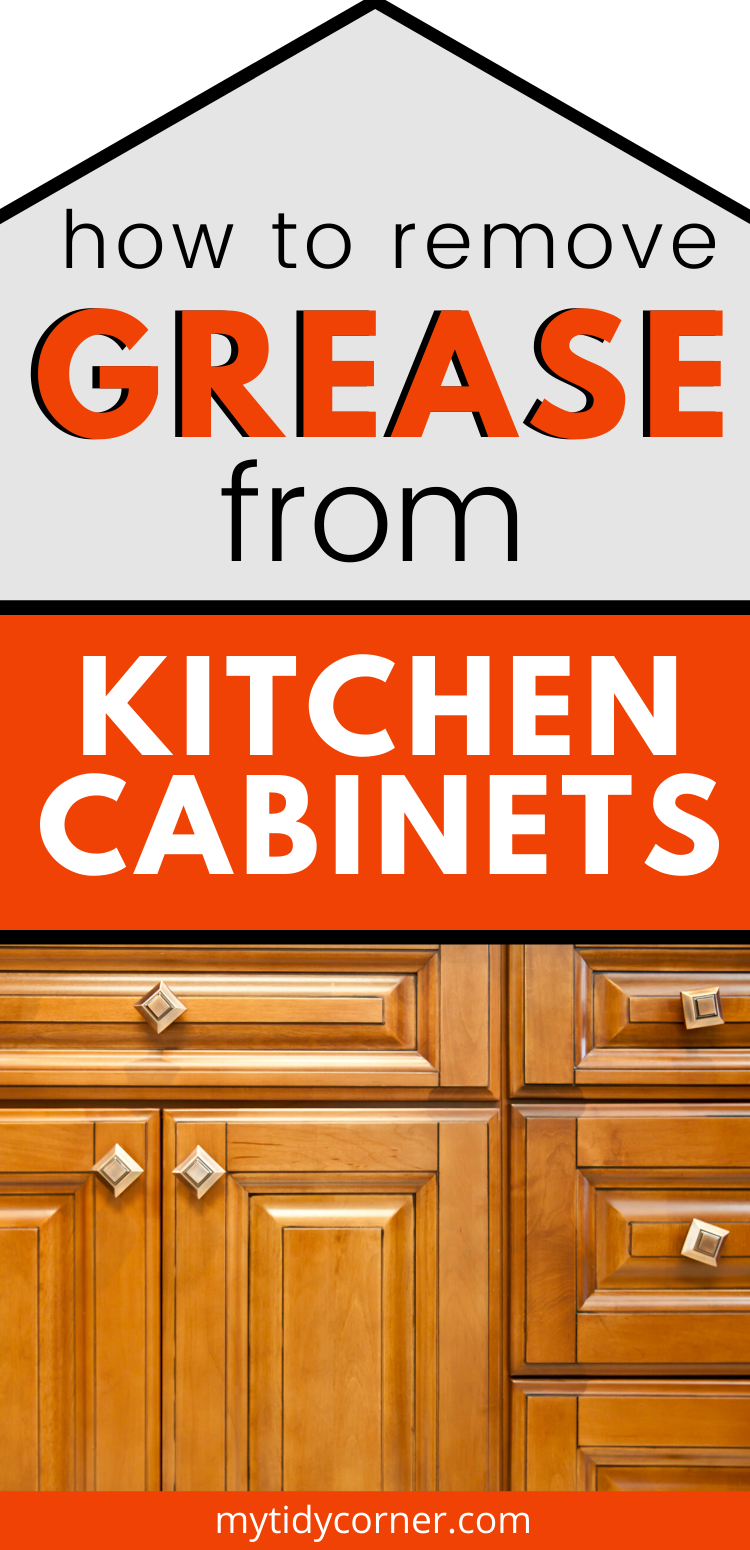 How To Remove Grease From Kitchen Cabinets Easy Cleaning Tips Wood Kitchen Cabinets Kitchen Cabinets Kitchen