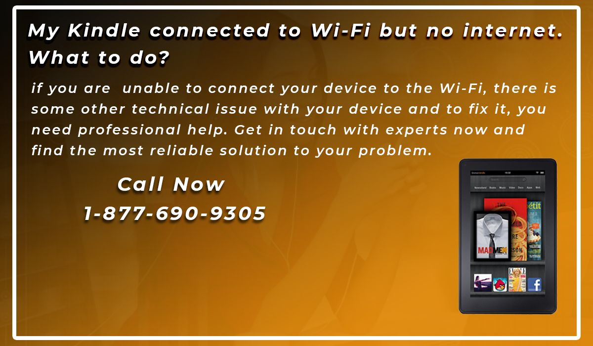 My Kindle Connected To Wi Fi But No Internet What To Do Kindle Wifi Connection