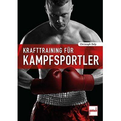 Krafttraining für Kampfsportler | KTFKS / EAN:9783613507975