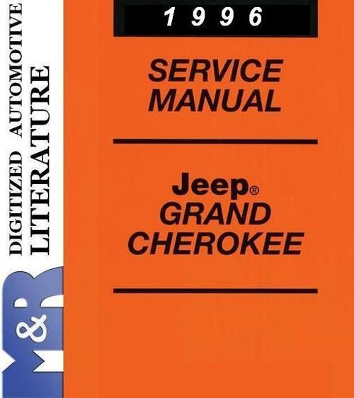 1996 Jeep Grand Cherokee Zj Service Shop Manual