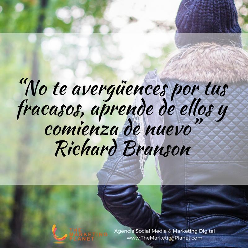 No Te Avergüences Por Tus Fracasos Aprende De Ellos Y Comienza De Nuevo Richard Branson Richard Branson Frases De Marketing Fracaso