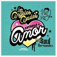 Entrega De Amor Los Angeles Azules Feat Saul Hernandez School Logos Special Guest Cal Logo