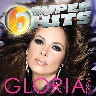 Gloria Trevi - 6 Super Hits