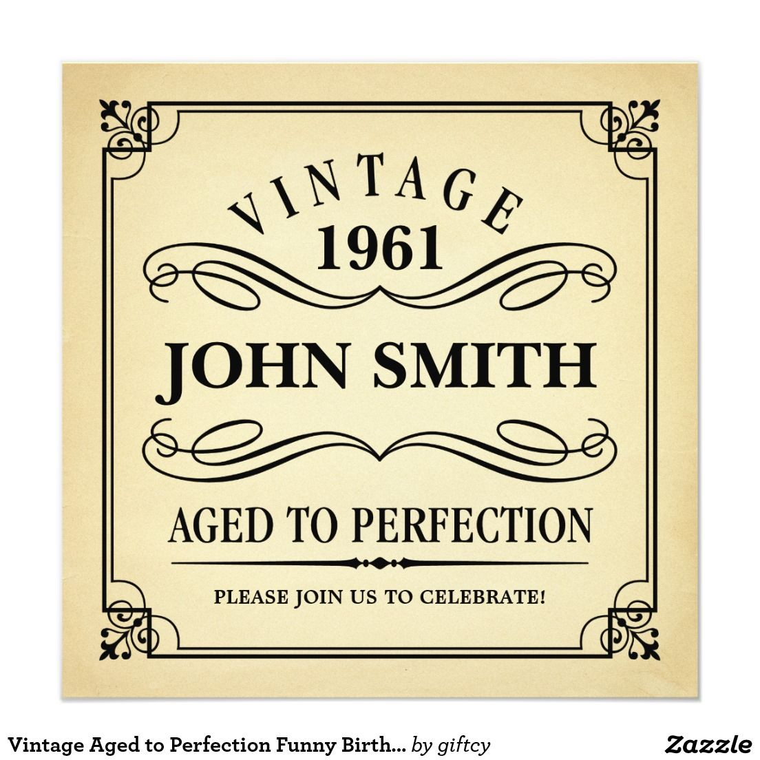 Vintage Aged to Perfection Funny Birthday Invite Black text on ...