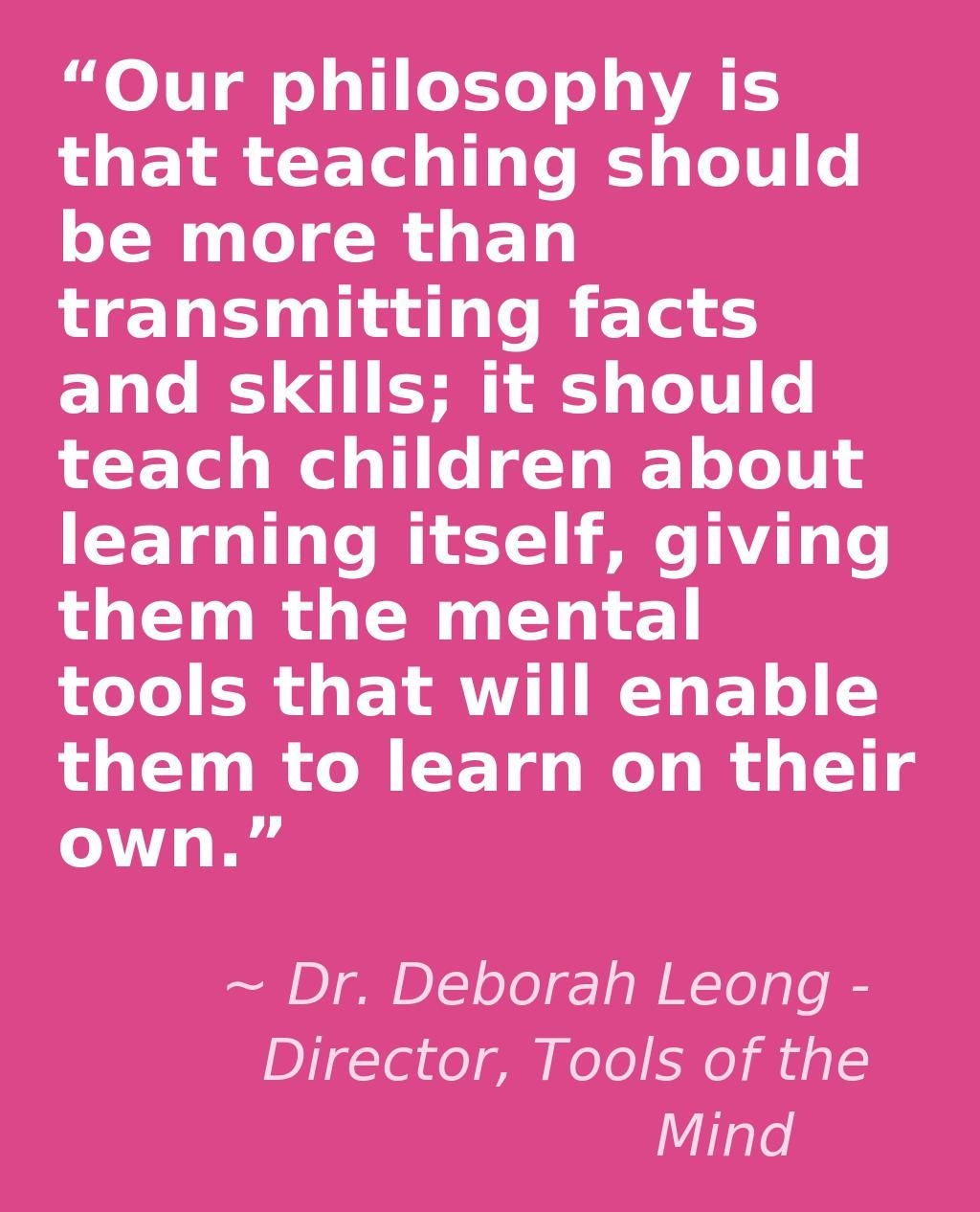 Quotes About Teaching Children Tools Of The Mind Teaching Kids The Merit Of Learning Critical