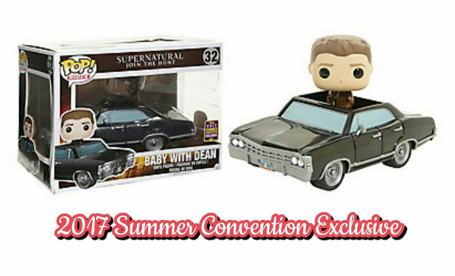 Limited Edition Funko Supernatural Pop Rides 32 Baby