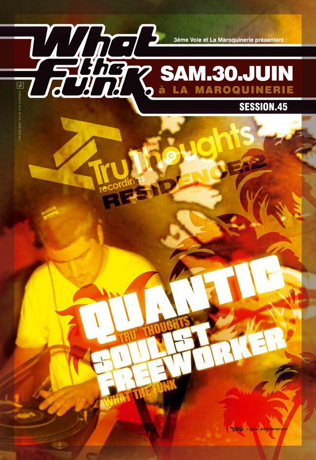 wtf#45 : Quantic - 30/06/2007  (by Dré)