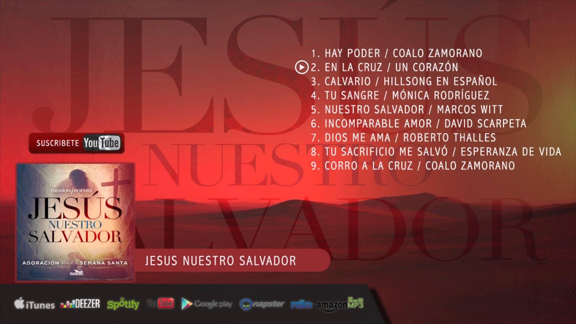 Jesús Nuestro Salvador Adoración Para Semana Santa