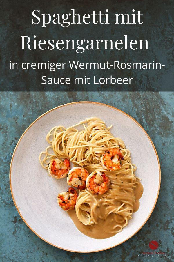 YEAH! Spaghetti + Riesengarnelen in cremiger Wermut-Rosmarin-Sauce, Rezept by Arthurs Tochter kocht