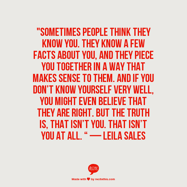 Leila Sales So Very True Exactly What I Am Going Through People