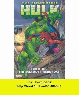 The Incredible Hulk vs. The Marvel Universe (9780785131298) Stan Lee, Roger McKenzie, Bill Mantlo, Peter David, Frank Miller, John Romita, Todd McFarlane, Sal Buscema , ISBN-10: 0785131299  , ISBN-13: 978-0785131298 ,  , tutorials , pdf , ebook , torrent , downloads , rapidshare , filesonic , hotfile , megaupload , fileserve
