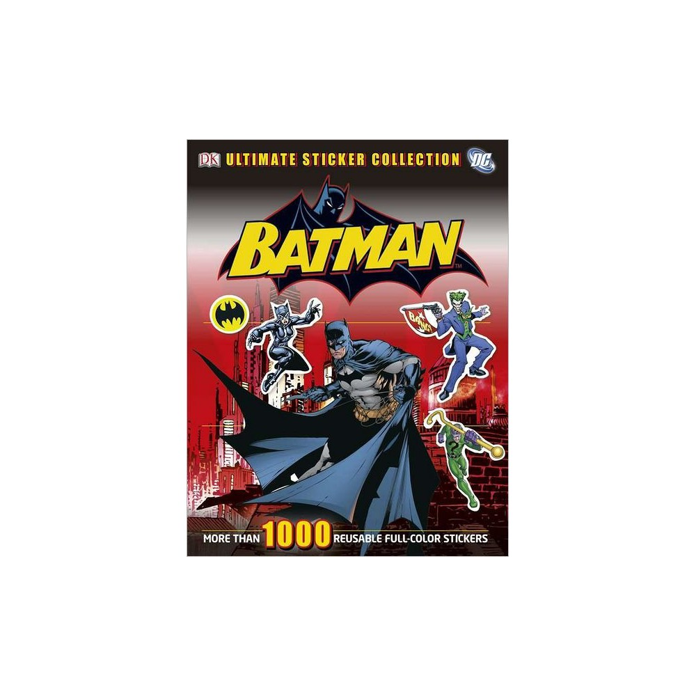 Batman Ultimate Sticker Collection (Sticker Book) by Dorling Kindersley Inc.