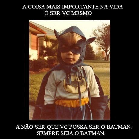 Sempre seja o Batman